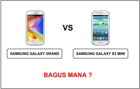 samsung galaxy grand vs samsung galaxy s3 mini